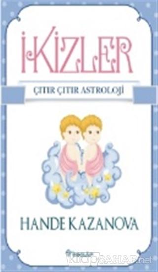 İkizler - Çıtır Çıtır Astroloji - Hande Kazanova- | Yeni ve İkinci El