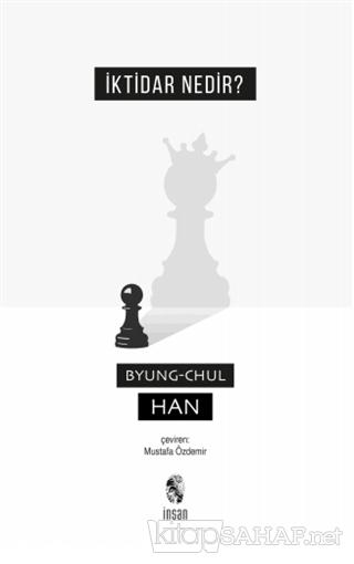 İktidar Nedir? - Byung Chul Han   Yeni ve İkinci El Ucuz Kitabın Adres