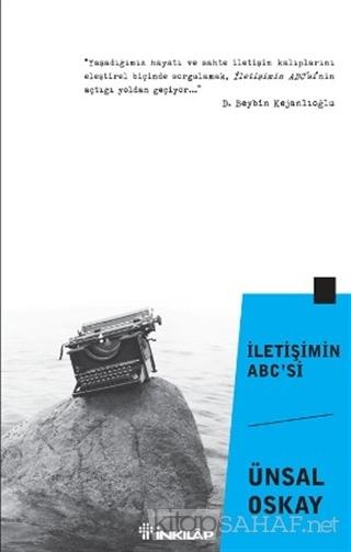 İletişimin ABC'si - Ünsal Oskay | Yeni ve İkinci El Ucuz Kitabın Adres
