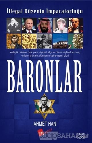 İllegal Düzenin İmparatorluğu Baronlar - Ahmet Han | Yeni ve İkinci El