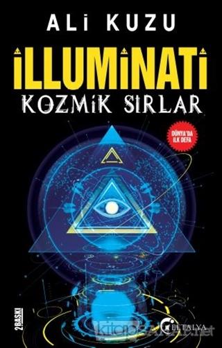 İlluminati Kozmik Sırlar - Ali Kuzu | Yeni ve İkinci El Ucuz Kitabın A