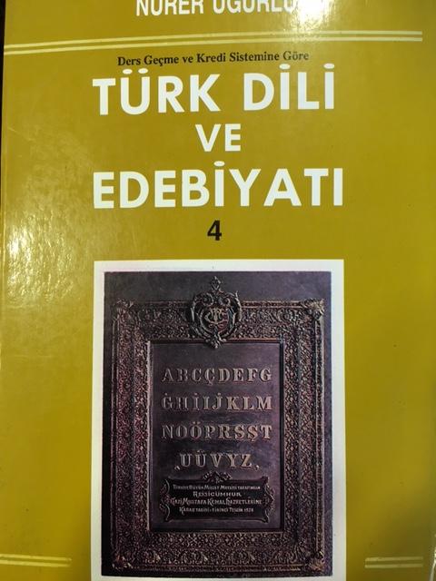 Türk Dili ve Edebiyat 4 - Nurer Uğurlu- | Yeni ve İkinci El Ucuz Kitab