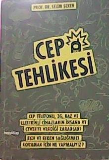 CEP TEHLİKESİ - Selim Şeker- | Yeni ve İkinci El Ucuz Kitabın Adresi