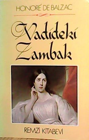 VADİDEKİ ZAMBAK - Honore De Balzac- | Yeni ve İkinci El Ucuz Kitabın A