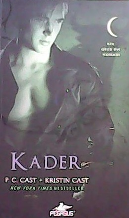 KADER - P.C.CAST KRISTIN CAST- | Yeni ve İkinci El Ucuz Kitabın Adresi