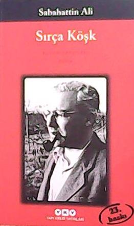 SIRÇA KÖŞK - Sabahattin Ali   Yeni ve İkinci El Ucuz Kitabın Adresi
