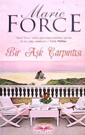 BİR AŞK ÇARPINTISI - MARIE FORCE | Yeni ve İkinci El Ucuz Kitabın Adre