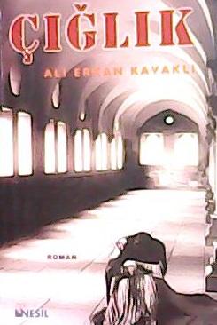 ÇIĞLIK - Ali Erkan Kavaklı- | Yeni ve İkinci El Ucuz Kitabın Adresi