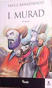 1.MURAD - Yavuz Bahadıroğlu- | Yeni ve İkinci El Ucuz Kitabın Adresi