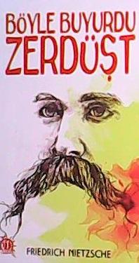 BÖYLE BUYURDU ZERDÜŞT - Frıedrıch Nıetzsche-   Yeni ve İkinci El Ucuz