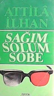 SAĞIM SOLUM SOBE (İLK BASKI) - Attilâ İlhan- | Yeni ve İkinci El Ucuz