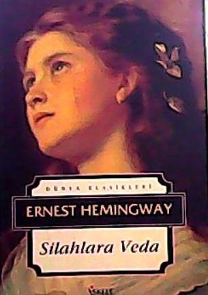 SİLAHLARA VEDA - Ernest Hemingway-   Yeni ve İkinci El Ucuz Kitabın Ad