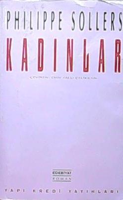 KADINLAR - Philippe Sollers | Yeni ve İkinci El Ucuz Kitabın Adresi