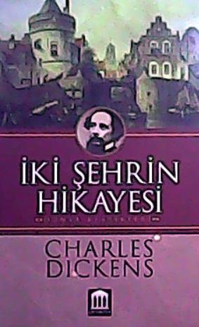 İKİ ŞEHRİN HİKAYESİ - Charles Dıckens | Yeni ve İkinci El Ucuz Kitabın