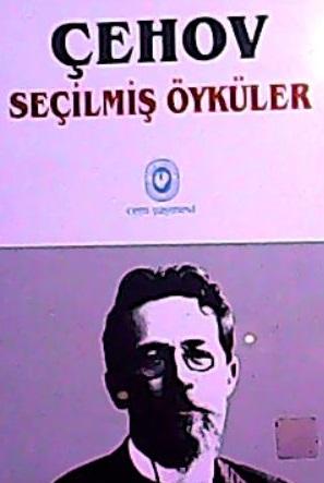SEÇİLMİŞ ÖYKÜLER - Anton Çehov | Yeni ve İkinci El Ucuz Kitabın Adresi