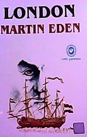 MARTIN EDEN - Jack London | Yeni ve İkinci El Ucuz Kitabın Adresi