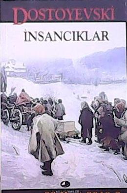 İnsancıklar - Fyodor Mihayloviç Dostoyevski   Yeni ve İkinci El Ucuz K