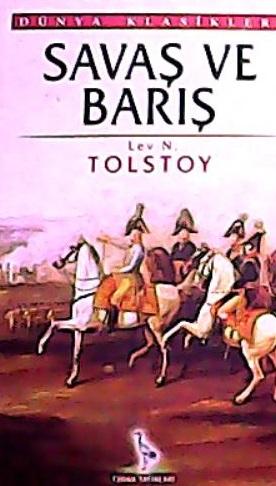 SAVAŞ VE BARIŞ - Lev Nikolayeviç Tolstoy   Yeni ve İkinci El Ucuz Kita