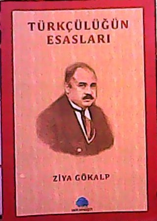 Türkçülüğün Esasları - Ziya Gökalp | Yeni ve İkinci El Ucuz Kitabın Ad