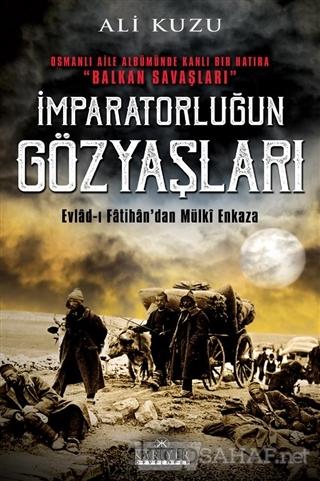 İmparatorluğun Gözyaşları - Ali Kuzu- | Yeni ve İkinci El Ucuz Kitabın