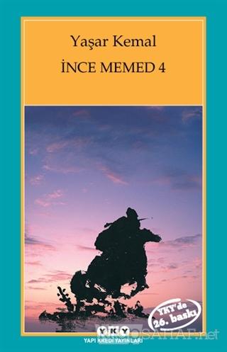 İnce Memed - 4 - Yaşar Kemal | Yeni ve İkinci El Ucuz Kitabın Adresi