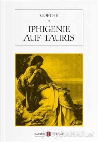 Iphigenie Auf Tauris - Johann Wolfgang Von Goethe | Yeni ve İkinci El