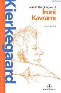 İroni Kavramı - Soren Kierkegaard | Yeni ve İkinci El Ucuz Kitabın Adr