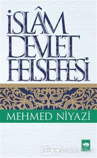 İslam Devlet Felsefesi - Mehmed Niyazi | Yeni ve İkinci El Ucuz Kitabı