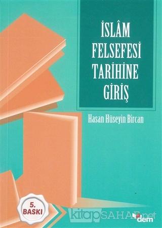 İslam Felsefesi Tarihine Giriş - Hasan Hüseyin Bircan- | Yeni ve İkinc