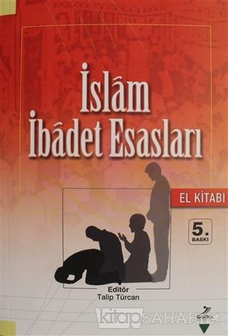 İslam İbadet Esasları (El Kitabı) - Beşir Gözübenli | Yeni ve İkinci E