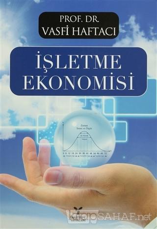 İşletme Ekonomisi - Vasfi Haftacı   Yeni ve İkinci El Ucuz Kitabın Adr