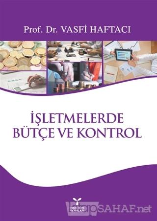 İşletmelerde Bütçe ve Kontrol - Vasfi Haftacı-   Yeni ve İkinci El Ucu