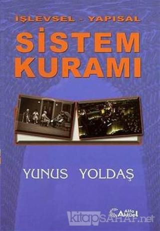 İşlevsel - Yapısal Sistem Kuramı - Yunus Yoldaş | Yeni ve İkinci El Uc