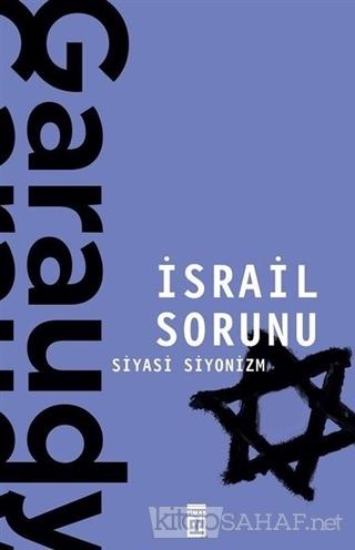 İsrail Sorunu - Roger Garaudy | Yeni ve İkinci El Ucuz Kitabın Adresi