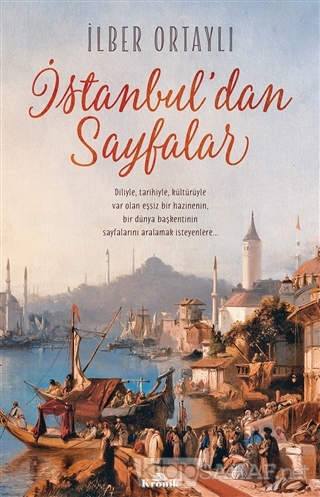 İstanbul'dan Sayfalar - İlber Ortaylı | Yeni ve İkinci El Ucuz Kitabın