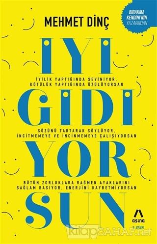 İyi Gidiyorsun - Mehmet Dinç | Yeni ve İkinci El Ucuz Kitabın Adresi