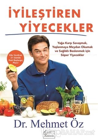 İyileştiren Yiyecekler - Mehmet Öz- | Yeni ve İkinci El Ucuz Kitabın A