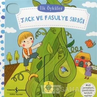 Jack ve Fasulye Sırığı - İlk Öyküler (Ciltli) - Kolektif | Yeni ve İki