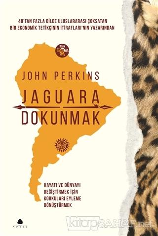 Jaguara Dokunmak - John Perkins | Yeni ve İkinci El Ucuz Kitabın Adres