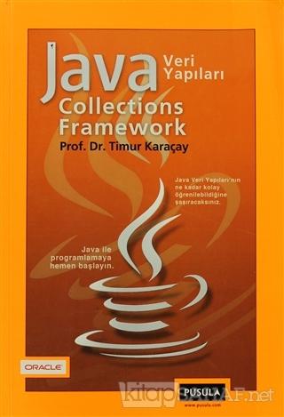 Java Collections Framework Veri Yapıları - Timur Karaçay | Yeni ve İki