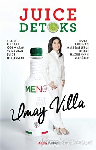 Juice Detoks - Umay Villa-   Yeni ve İkinci El Ucuz Kitabın Adresi