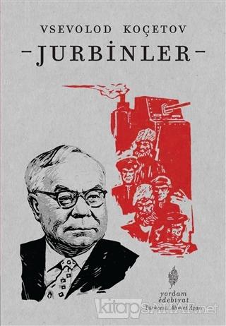 Jurbinler - Vsevolod Koçetov | Yeni ve İkinci El Ucuz Kitabın Adresi