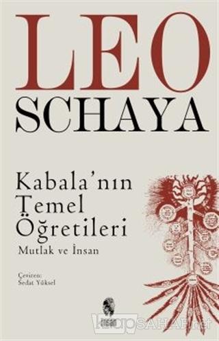 Kabala'nın Temel Öğretileri - Leo Schaya | Yeni ve İkinci El Ucuz Kita