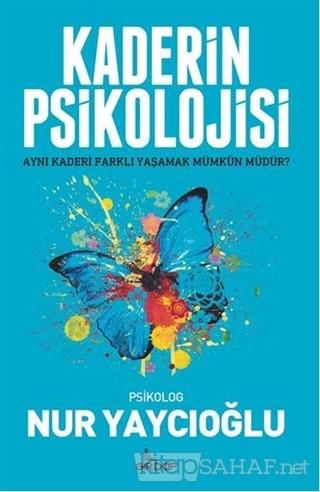 Kaderin Psikolojisi - Nur Yaycıoğlu | Yeni ve İkinci El Ucuz Kitabın A