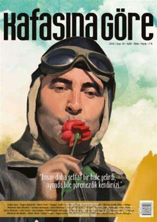 Kafasına Göre Dergisi Sayı: 10 Eylül - Ekim 2016 - Kolektif   Yeni ve