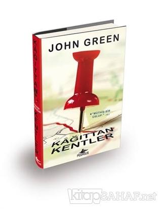 Kağıttan Kentler (Ciltli) - John Green- | Yeni ve İkinci El Ucuz Kitab