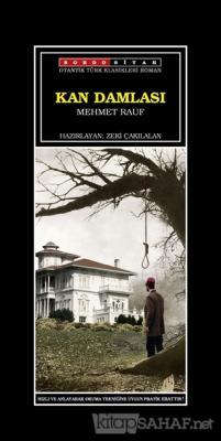 Kan Damlası - Mehmet Rauf | Yeni ve İkinci El Ucuz Kitabın Adresi