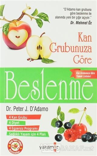 Kan Grubunuza Göre Beslenme - Peter J. D'Adamo- | Yeni ve İkinci El Uc