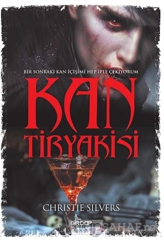 Kan Tiryakisi - Christie Silvers | Yeni ve İkinci El Ucuz Kitabın Adre