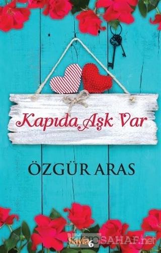 Kapıda Aşk Var - Özgür Aras- | Yeni ve İkinci El Ucuz Kitabın Adresi